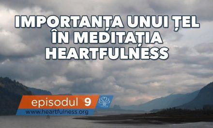 Importanța unui țel prin meditația Heartfulness