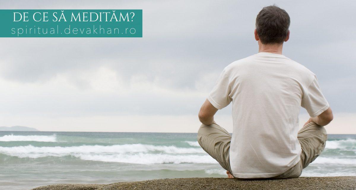 De ce să medităm?