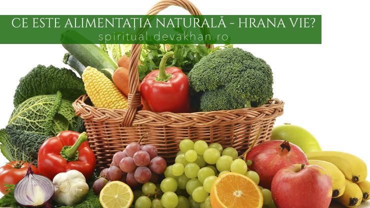 Ce este alimentația naturală – hrana vie?